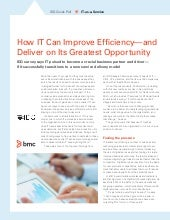 How IT Can Improve Efficiency and Deliver on Its Greatest Opportunity