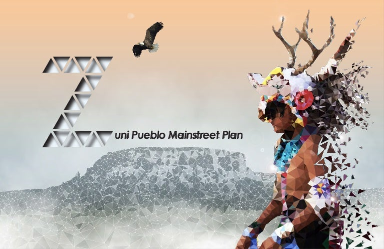 IDPI Zuni Pueblo Mainstreet Community Plan Report