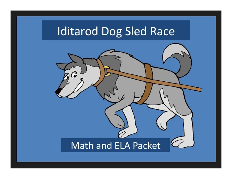 Iditarod ELA And Math Worksheets