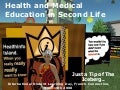 Health and Medical Eduation in Second Life : IDLD2008 paris