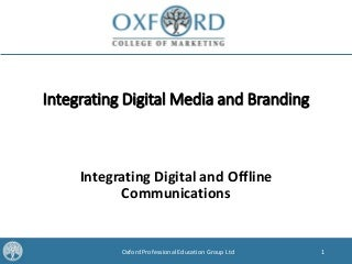 Integrating Digital and Offline Media