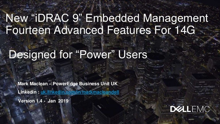 Dell EMC PowerEdge iDRAC9 - 14 features for power users