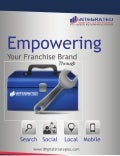 Empowering Your Franchise Brand Through Search, Social, Local and Mobile Strategies.