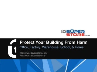 ID Superstore Protection Technology