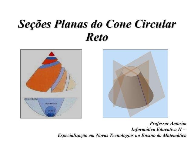 IE2 - Seções Planas do Cone Circular Reto