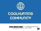 Coolhunting Community > IE Communication Club