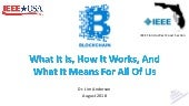 Blockchain: What It Is, How It Works, And What It Means For All Of Us