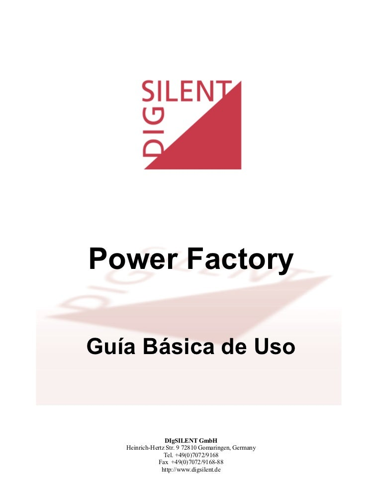 GUÍA BÁSICA DE DIGSILENT POWER FACTORY