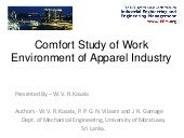IEEM 2011 - Comfort Study of Work Environment of Apparel Industry