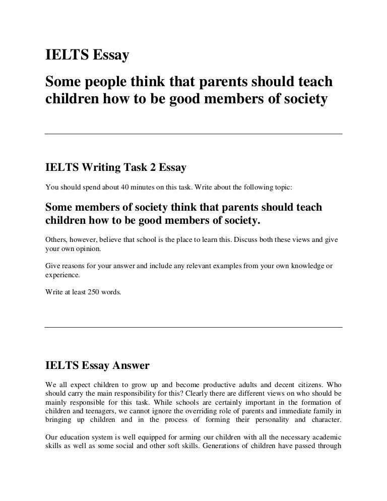 ielts essay some members of society think that parents should teach c