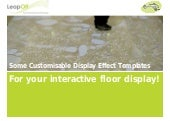 Interactive Floor Display Templates
