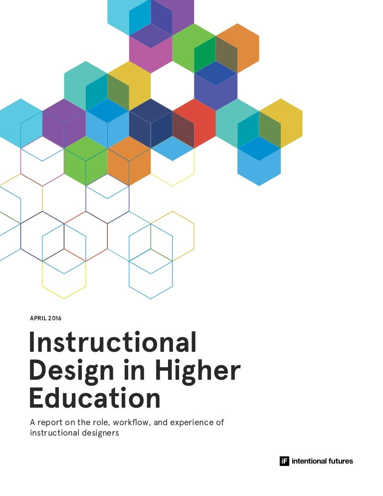 Instructional Design In Higher Education A Report On The Role Workf