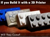 If You Build It With a 3D Printer