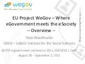 WeGov Overview Progress Month 20 @ IFIP e-government conference 2011
