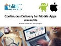 Continuous Delivery for Mobile Apps - Ifnu Bima