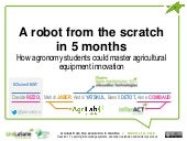 A robot from the scratch in 5 months. How agronomy students could master agricultural equipment innovation