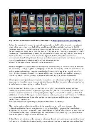 Igrovyeavtomatynadengi.net - игровые автоматы на реальные деньги онлайн