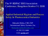 Industrial Hygiene and PSM in Pharma industries   Hangzhou, China 2013