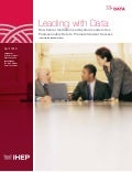 Leading with Data: How Senior Institution and System Leaders Use Postsecondary Data to Promote Student Success