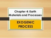 Earth Materials and Processes : EXOGENIC PROCESS