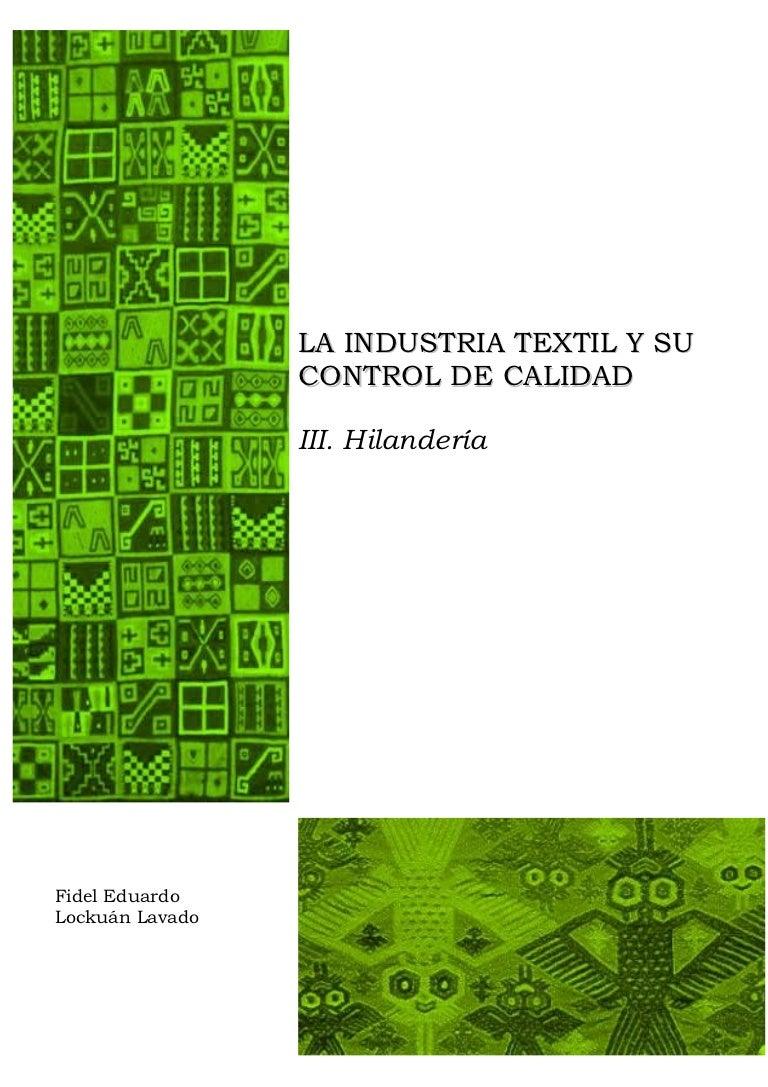 Iii La Industria Textil Y Su Control De Calidad