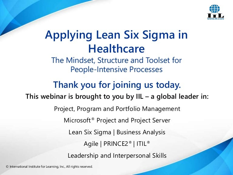 Applying Lean Six Sigma In Healthcare