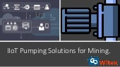 IIoT pumping solution for mining
