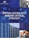 Virtualization 2013: Mission Critical Strategy