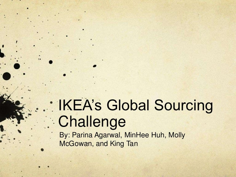 ikea global sourcing essay View essay - summary of ikea case from badm 508 at university of illinois, urbana champaign ikeas global sourcing challenge: indian rugs and child labor (a) case.