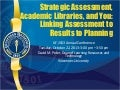 Ilf 2013 strategic assessment, academic libraries, and you (final)