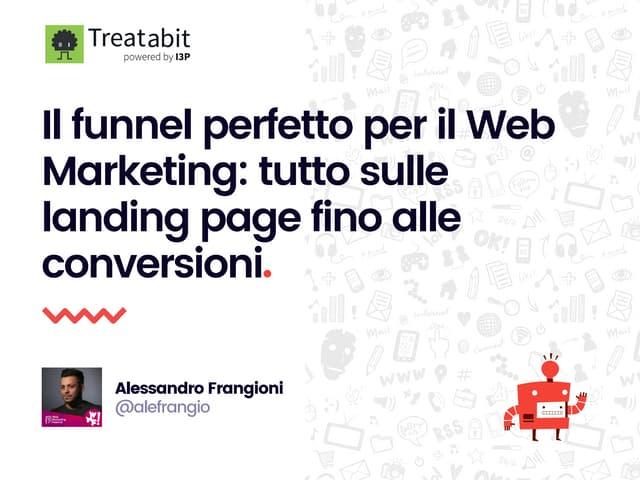 Il funnel perfetto per il web marketing: tutto sulle landing page fino alle conversioni