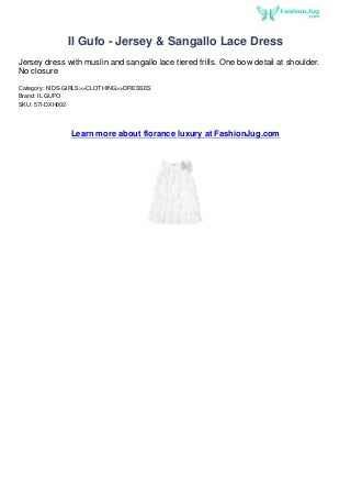Il gufo jersey-sangallo lace dress fashion weeks 2013 at fashion jug