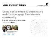 Using social media and quantitative metrics to engage the research community