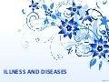 Illness & diseases
