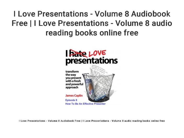 i love presentations volume 8 audiobook free i love presentation