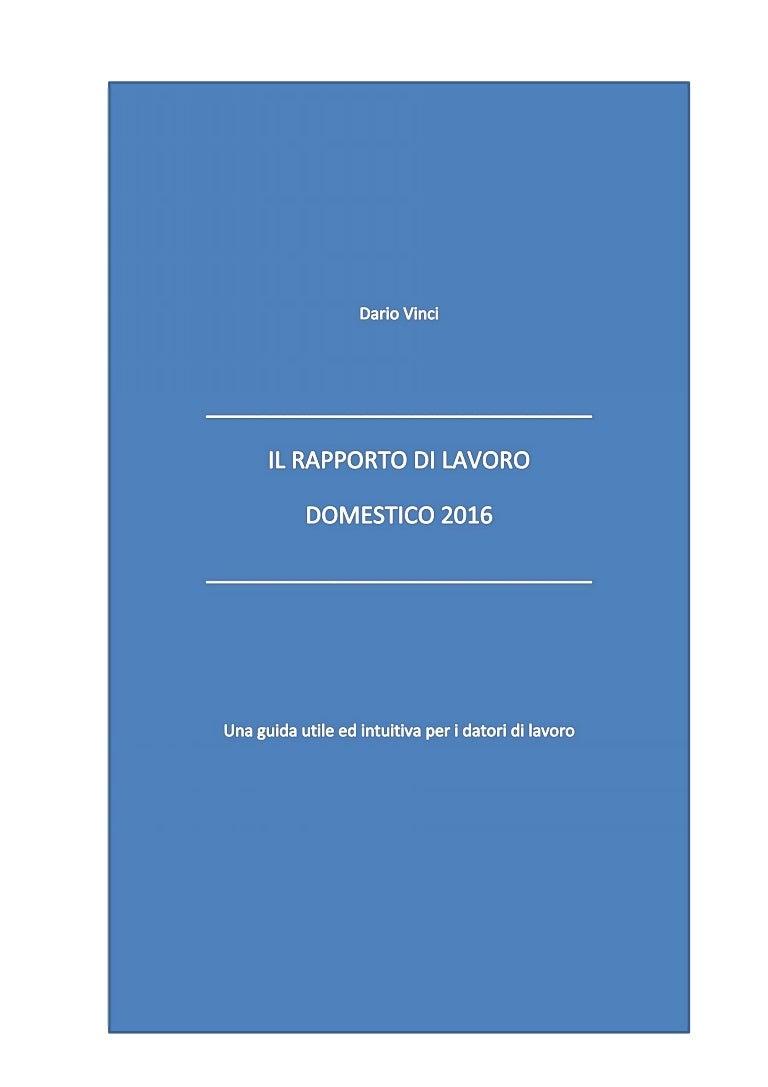 DARIO VINCI: Il rapporto di lavoro domestico 2016