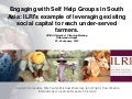 Engaging with self help groups in South Asia: ILRI's example of leveraging existing social capital to reach under-served farmers