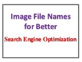 Image File Names for Better Search Engine Optimization