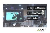 9 Ways to Maximize Your Live Event with Video