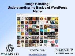 Image Handling: Understanding the Basics of WordPress Media