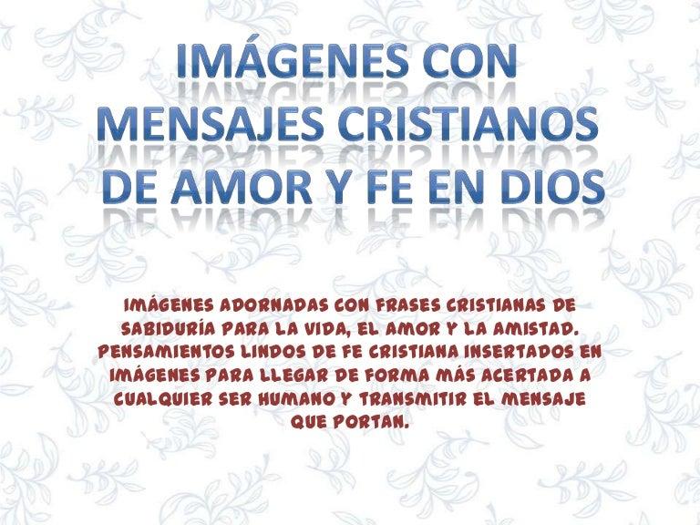 Frases Para Foto De Fe: Imagenes Con Mensajes Cristianos De Amor Y Fe En Dios