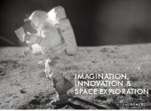 Imagination innovation space exploration