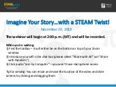Imagine Your Story... with a STEAM Twist!