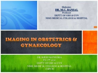 Imaging in obstetrics & gynaecology part 2