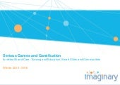 imaginary: Serious Games and Gamification