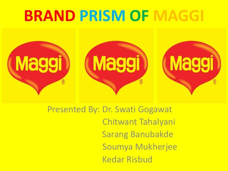 brand equity of maggi Refers to the brand awareness, br and reputation, brand loyalty and brand association following the brand equity analysis in the perspective of consumer and perspective of nonfinancial performance, this study analyze- the s.