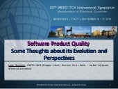 Software Product Quality: Some Thoughts about its Evolution and Perspectives