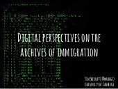 Digital perspectives on the archives of immigration