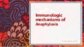Immunologic mechanisms of anaphylaxis