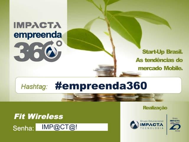Impacta Empreenda 360 - Programa Start-Up Brasil